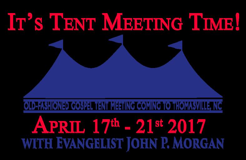 sc 1 th 181 & Denton Tent Meeting   Lexington NC 27292